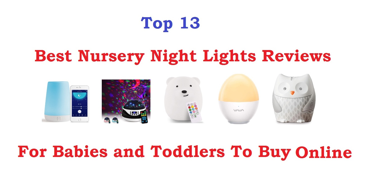 best nursery night light for kids and babies review